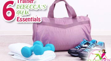 Trainer Rebecca's 6 Gym Essentials