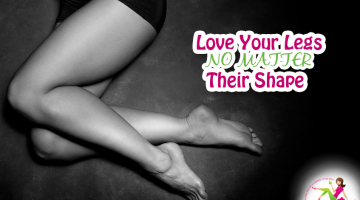 Love Your Legs–No Matter Their Shape!