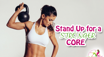 Stand Up for a Stronger Core
