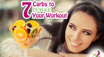 7 Carbs to Power Your Workout