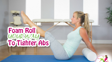 Foam Roll Your Way to Tighter Abs