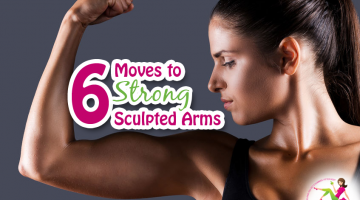 6 Moves for Strong Sculpted Arms