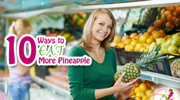 10 Ways to Eat Pineapple