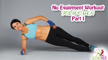 No Equipment Workout for Women: Part 1