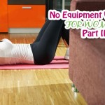 No Equipment Workout for Women: Part 2