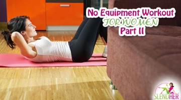 No Equipment Workout for Women: Part 2