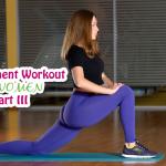 No Equipment Workout for Women: Part 3