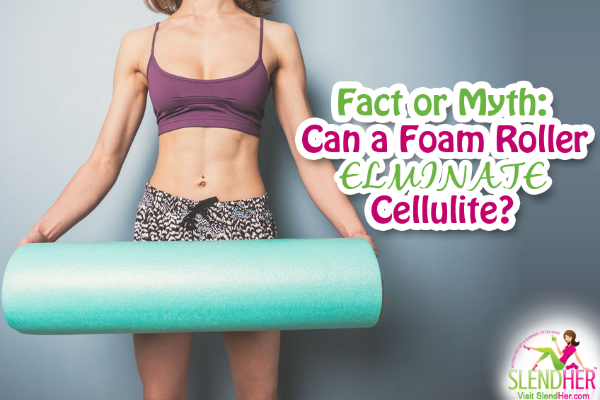 Can Using a Foam Roller for Cellulite Work?