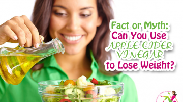 Fact or Myth: Can You Use Apple Cider Vinegar to Lose Weight?