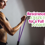 Resistance Tube Exercises for a Full Body Workout