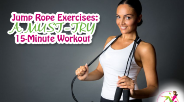 Jump Rope Exercises: A Must-Try 15-Minute Workout