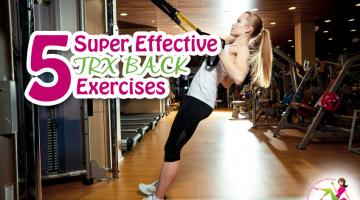 5 Super Effective TRX Back Exercises