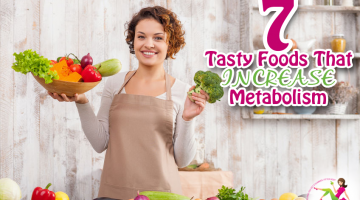 7 Tasty Foods That Increase Metabolism