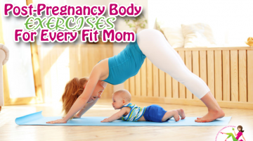 Post-Pregnancy Body Exercises for Every Fit Mom