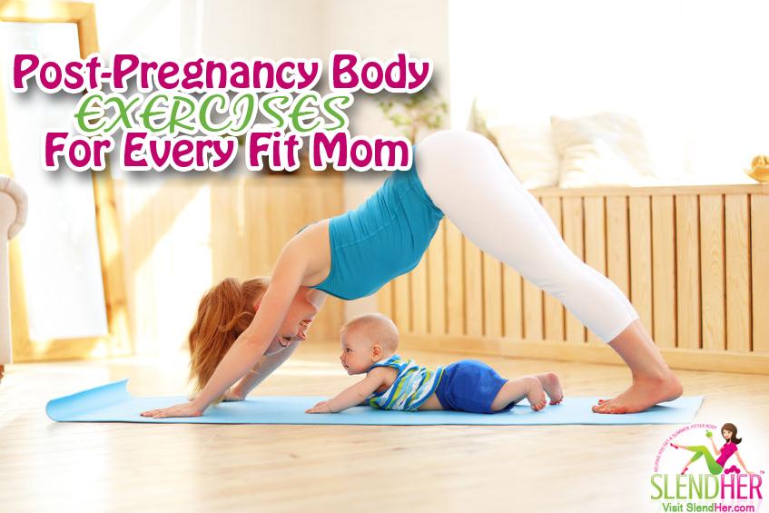 Post-Pregnancy Exercises