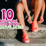 Motivational Mantras to Help You Move More