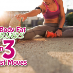 Full Body Fat Burners in 3 Fast Moves