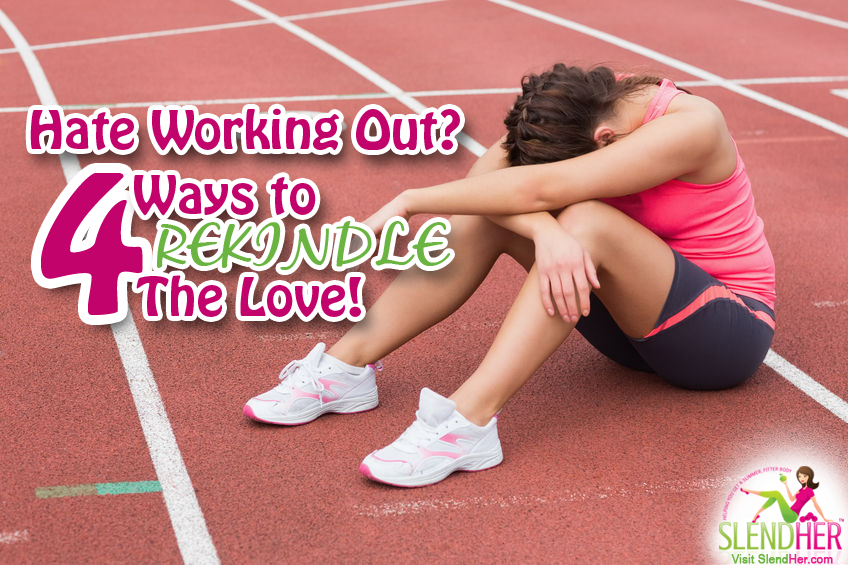 Hate Working Out? Here's How to Rekindle the Love