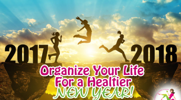 Organize Your Life for a Healthier New Year