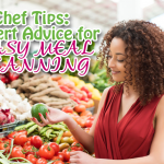 Chef Tips: Expert Advice for Easy Meal Planning