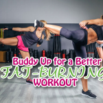 Buddy Up for a Better Fat-Burning Workout