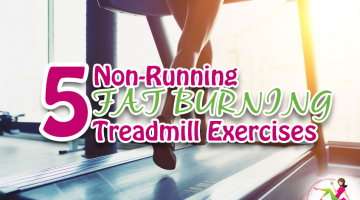 No-Running, Fat-Burning Treadmill Exercises