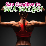 Say Goodbye to Bra Bulge with Upper Body Fat Burners